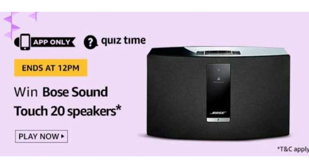 April 7 Amazon Quiz Answers: Participate to win Bose Sound Touch 20 Speakers