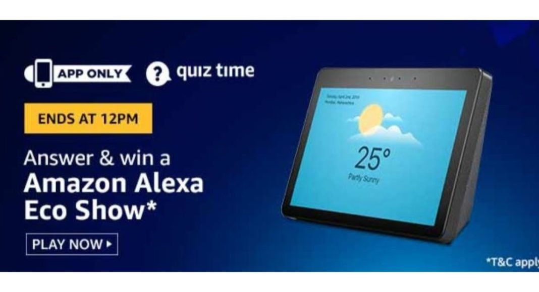 June 23 Amazon Quiz: Answer these five questions and you could win Amazon Alexa Echo Show