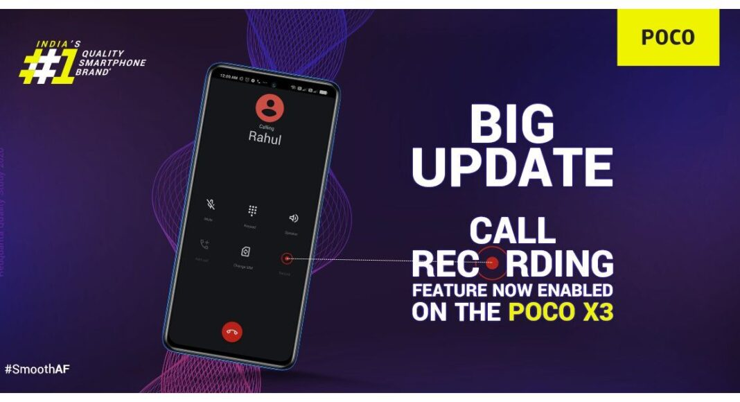 Call recording feature now enabled for Poco X3 users in India