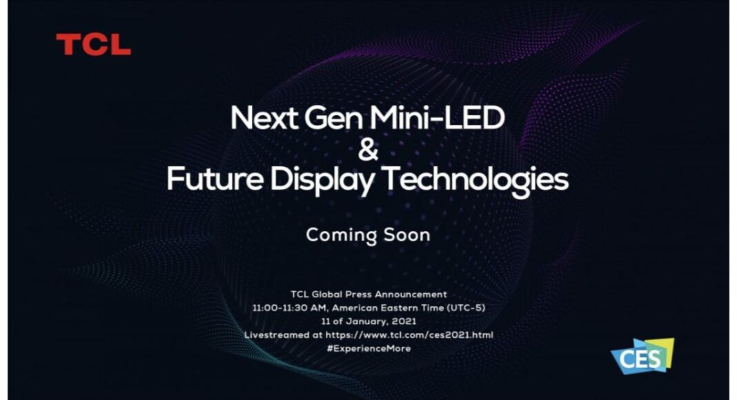 TCL to showcase its next-generation mini-LED TVs at the CES 2021 on January 11
